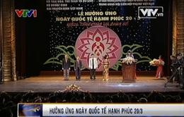 Việt Nam long trọng tổ chức ngày Quốc tế hạnh phúc