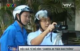 """Hiệu quả từ mô hình """"Camera an toàn giao thông"""""""