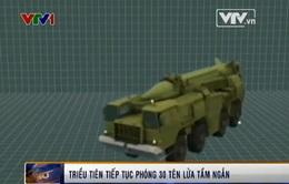 Triều Tiên tiếp tục phóng 30 tên lửa tầm ngắn