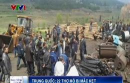 Trung Quốc: 22 thợ mỏ mắc kẹt bên trong mỏ than ngập nước