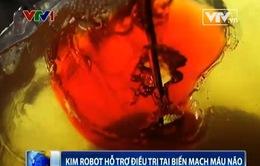 Kim robot hỗ trợ điều trị tai biến mạch máu não