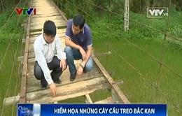 Cầu treo xuống cấp ở Bắc Kạn tiềm ẩn nhiều hiểm họa