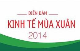 Hôm nay (28/4), khai mạc Diễn đàn Kinh tế mùa Xuân 2014