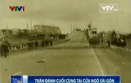 Trận đánh cuối cùng tại cửa ngõ Sài Gòn