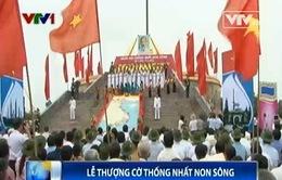 Long trọng lễ thượng cờ thống nhất non sông