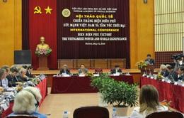 Chiến thắng Điện Biên Phủ - Sức mạnh Việt Nam và tầm vóc thời đại