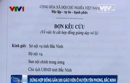 """Bắc Ninh: Gần 300 giáo viên gửi đơn """"kêu cứu"""" vì bị dừng hợp đồng"""