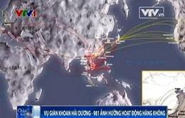 Vụ giàn khoan Hải Dương-981 ảnh hưởng hoạt động hàng không