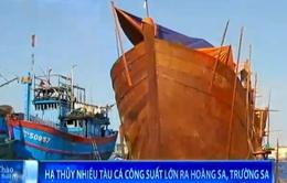 Đồng loạt hạ thủy nhiều tàu cá công suất lớn ra Trường Sa, Hoàng Sa