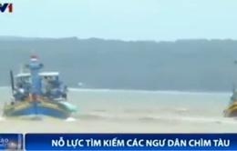 Vụ chìm tàu cá ở Bình Thuận: Nỗ lực tìm kiếm các ngư dân mất tích