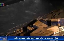 Cảnh sát Biển bắt hơn 135.000 bao thuốc lá lậu