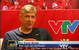 Bài phỏng vấn độc quyền HLV Wenger dành cho VTV