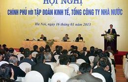 Thủ tướng: 2013, Tập đoàn, TCT nhà nước vẫn phải là trụ cột