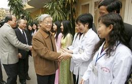 Tổng Bí thư chúc mừng đội ngũ y, bác sỹ