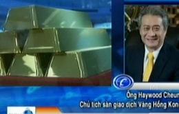 Thị trường vàng đã hết thời biến động?