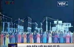 Niềm vui của người dân Huyện đảo Cô Tô đón điện lưới Quốc gia