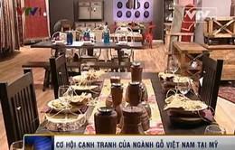 Cơ hội của ngành gỗ Việt Nam tại thị trường Mỹ