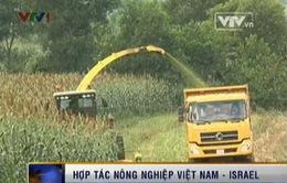 Mở rộng hợp tác nông nghiệp Việt Nam - Israel