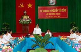 Thủ tướng làm việc tại tỉnh Trà Vinh