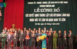 Hà Nội công bố các cơ quan lãnh đạo hai quận mới