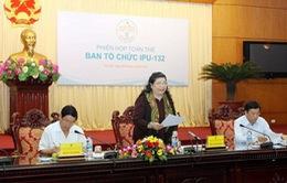 Phiên họp toàn thể Ban tổ chức Đại hội đồng IPU-132