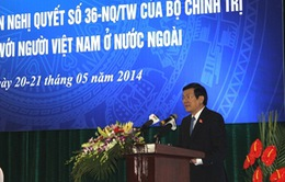 Phát huy tối đa đóng góp của người Việt Nam ở nước ngoài