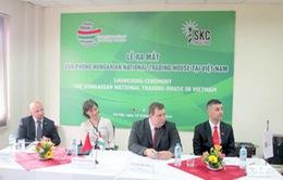 Khai trương phòng thương mại quốc gia Hungary tại Việt Nam