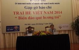 """Trại hè Việt Nam 2014 có chủ đề """"Biển đảo quê hương tôi"""""""