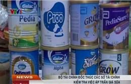 Bộ Tài chính đôn đốc kiểm tra việc áp trần giá sữa
