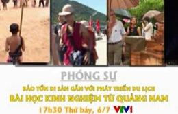 17h30, VTV1: Bảo tồn di sản gắn với phát triển du lịch