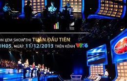 Chinh phục: Đón xem show thi tuần đầu tiên (21h, 11/12, VTV6)