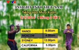 Chương trình Tết VTV: Insight into Vietnam - Tiếng sáo Mùa Xuân