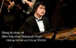 Đăng ký nhận vé đêm hòa nhạc Nobuyuki Tsujii