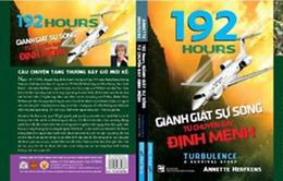 """""""192 Hours"""" – Giành giật sự sống từ chuyến bay định mệnh"""