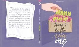 """""""Hạnh phúc trong 5 lá thư của mẹ"""": Cuốn sách đặc biệt về tình mẫu tử"""