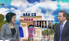 Vì sao Pháp đối diện với cuộc bầu cử Tổng thống đầy khó khăn, phức tạp?