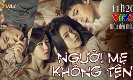 Phim truyện Hàn Quốc mới trên VTV3: Người mẹ không tên