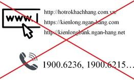 Kienlongbank cảnh báo website và hotline giả mạo tổng đài chăm sóc khách hàng