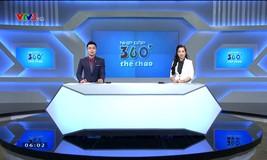 Nhịp đập 360 độ thể thao - 07/12/2017