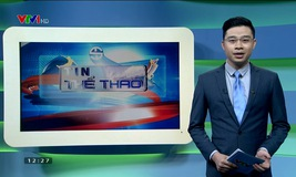 Thể thao 24/7 - 13/8/2017