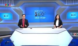 Nhịp đập 360 độ thể thao - 24/11/2017