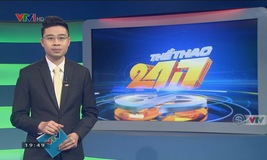 Thể thao 24/7 - 13/01/2019