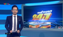 Thể thao 24/7 - 15/01/2019