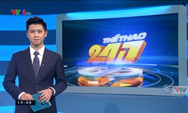 Thể thao 24/7 - 19/01/2019