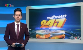 Thể thao 24/7 - 15/11/2019