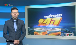 Thể thao 24/7 - 18/11/2019