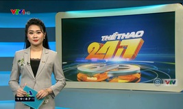 Thể thao 24/7 - 04/12/2019