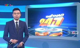 Thể thao 24/7 - 16/02/2019