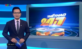 Thể thao 24/7 - 18/02/2019