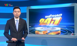 Thể thao 24/7 - 15/3/2019